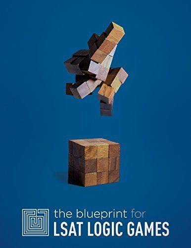The Blueprint for LSAT Logic Games LSAT Hacks Pinterest Lsat - new blueprint lsat games