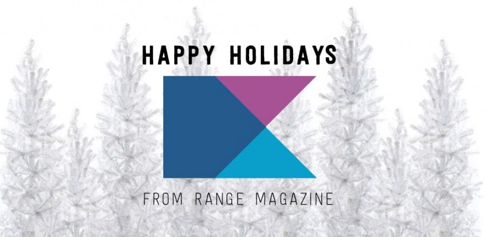 Happy Holidays from the #RANGEmag crew!