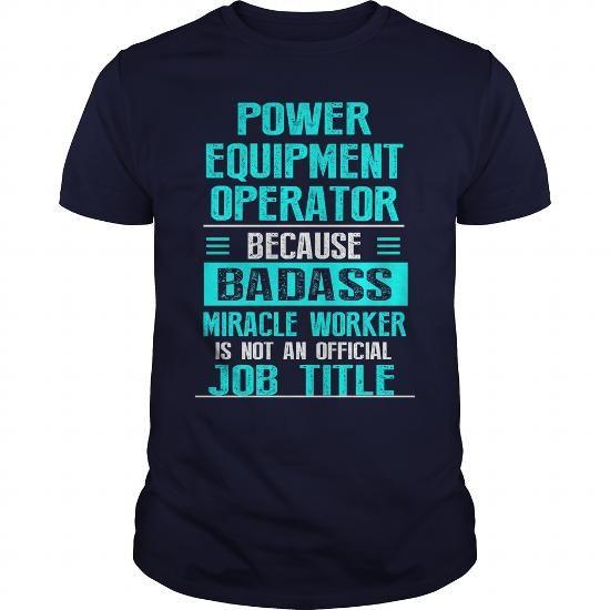 POWER EQUIPMENT OPERATOR T Shirts, Hoodies. Get it here ==► https://www.sunfrog.com/LifeStyle/POWER-EQUIPMENT-OPERATOR-Navy-Blue-Guys.html?57074 $22