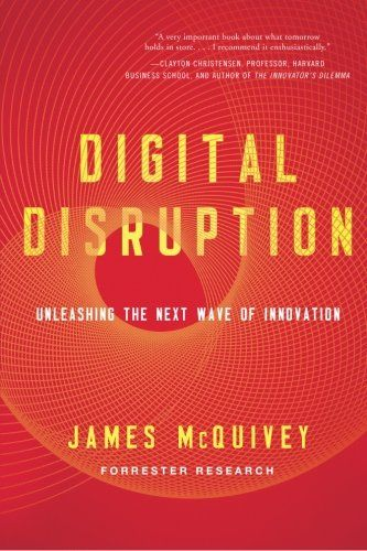 Digital Disruption: Unleashing the Next Wave of Innovation (UK edition) by James McQuivey http://www.amazon.co.uk/dp/1477800131/ref=cm_sw_r_pi_dp_pFcQub0VFAFQB