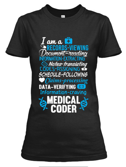 Medical Coder Quote TShirt  Medical Coder Medical And Medical