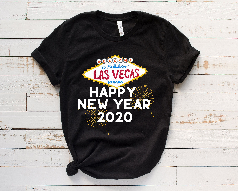 Las Vegas Shirts, Vegas New Year 2020, Happy New Year, Las