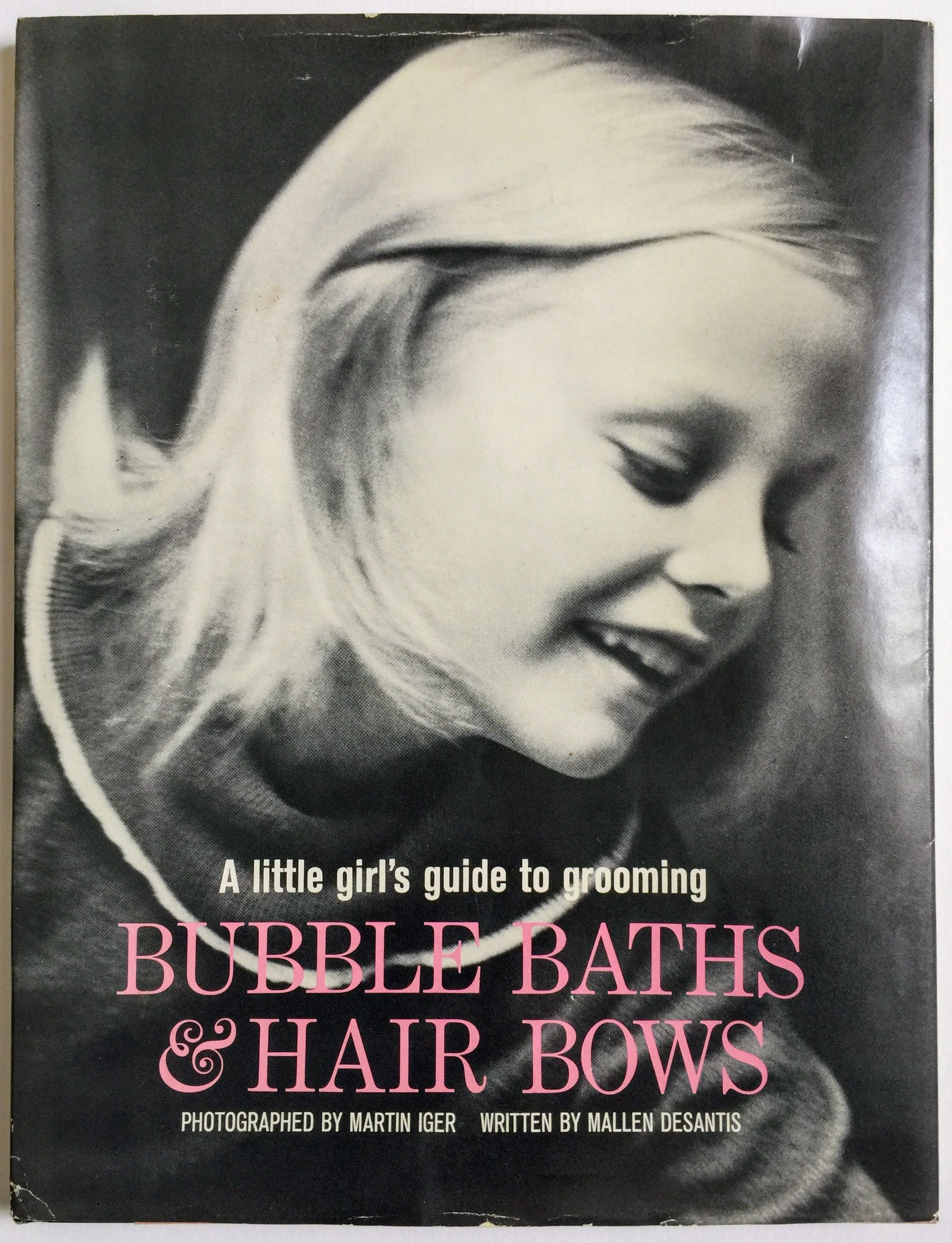 HTF Bubble Baths and Hair Bows Little Girl's Guide to
