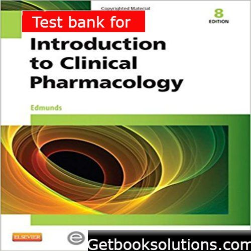 Test bank for introduction to clinical pharmacology 8th edition by test bank for introduction to clinical pharmacology edition by edmunds solutions manual and test bank for textbooks fandeluxe Images