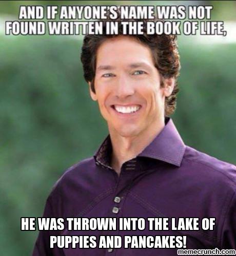 Joel Osteen Hell Christian Meme Christian Memes Pinterest Joel