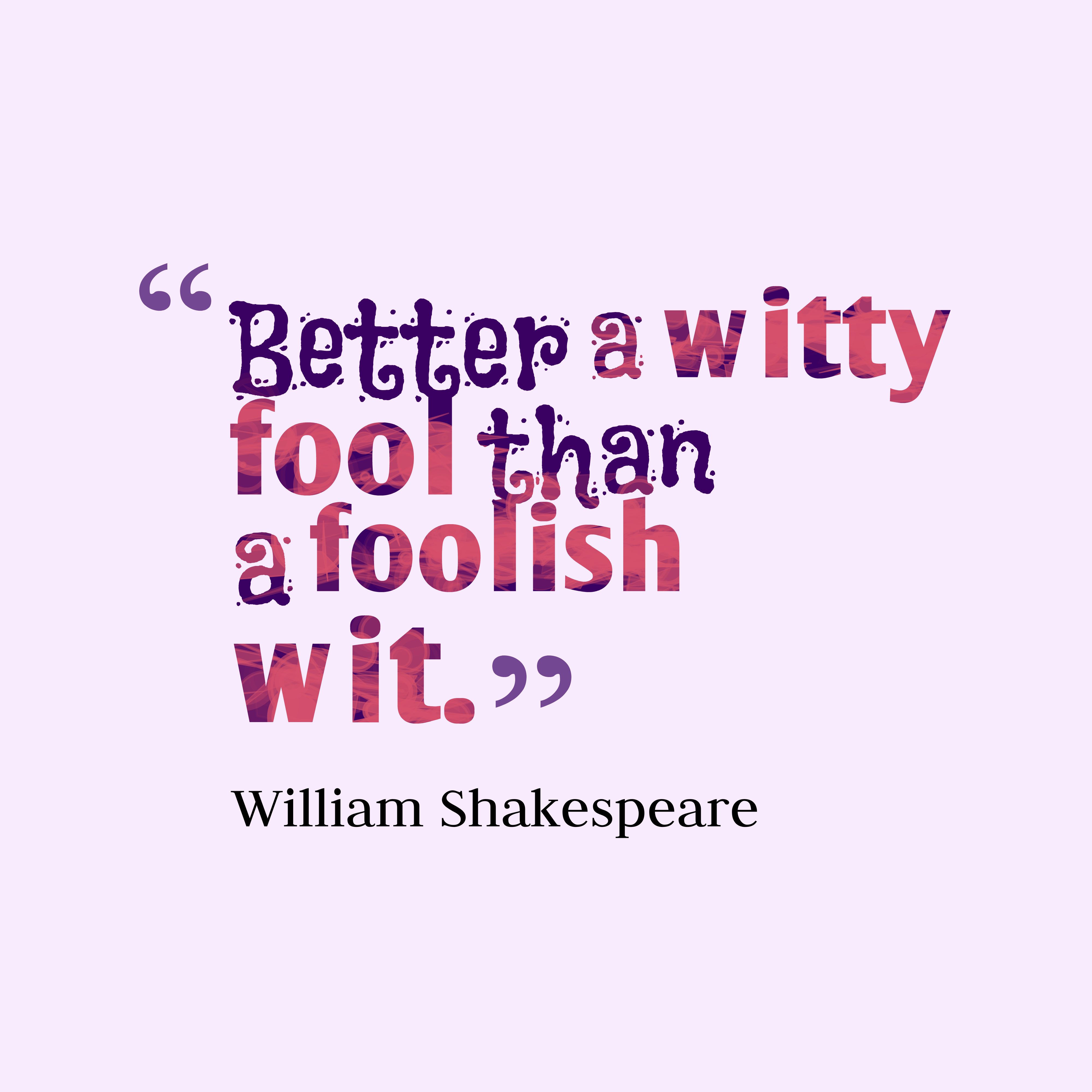 Mindblowing William Shakespeare Quotes Funny Shakespeare Quotes