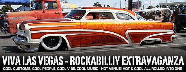 Viva Las Vegas - Rockabilly Weekender In Sin City - Rod Authority