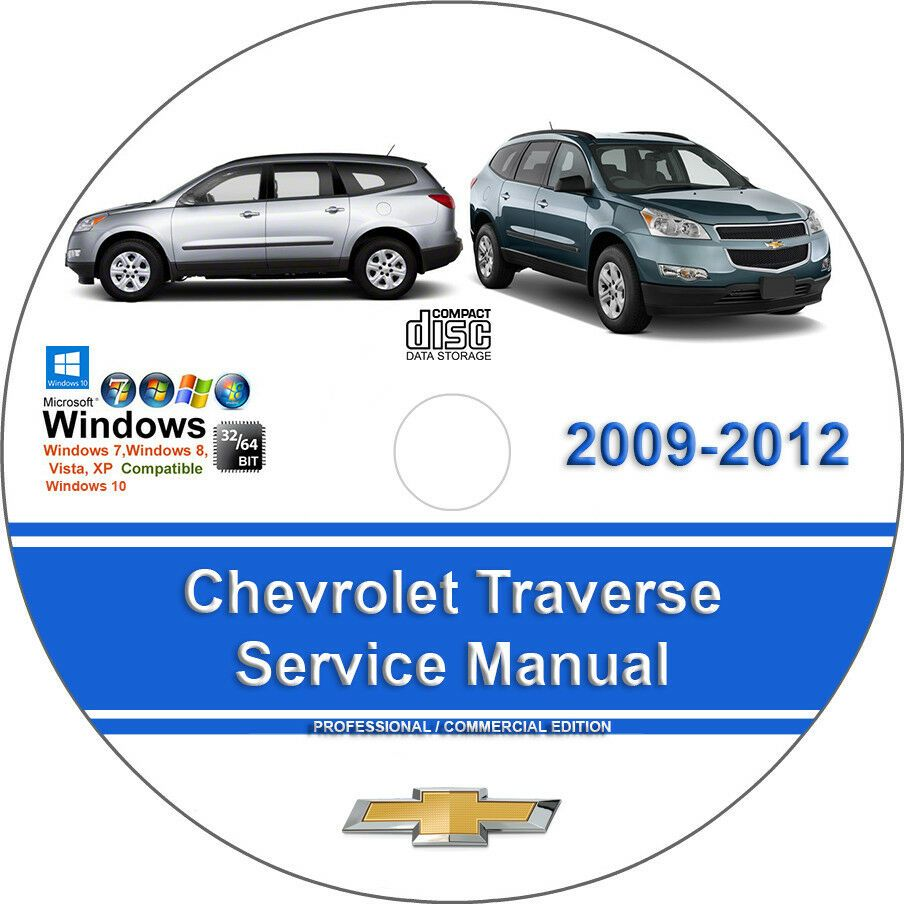 Advertisement Ebay Chevrolet Traverse 2009 2010 2011 2012 Factory Workshop Service Repair Manual Chevrolet Impala Ford Expedition Chevrolet Tahoe
