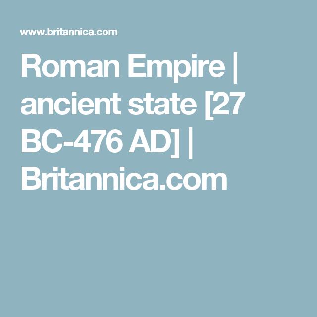 Roman Empire | ancient state [27 BC-476 AD] | Britannica.com