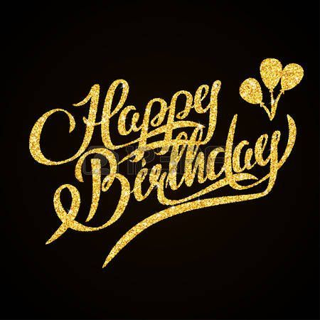 Ilustracao De Happy Birthday Gold Glitter Hand Lettering On