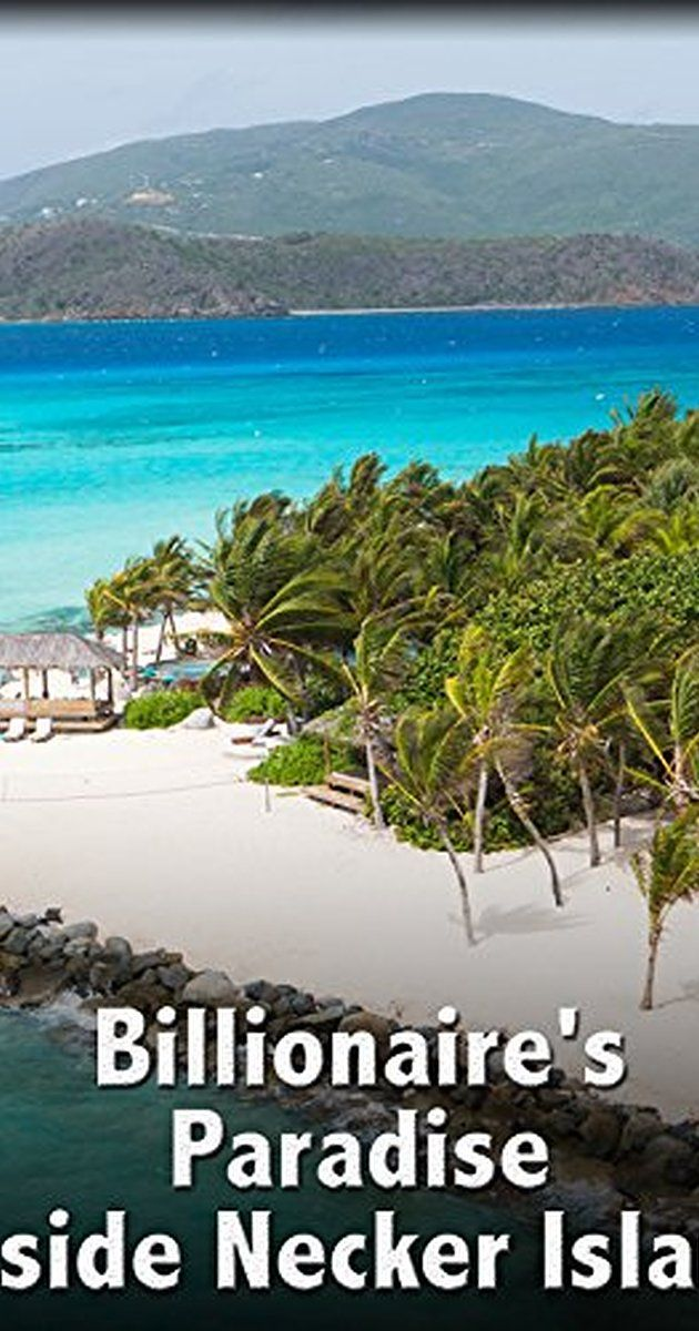 Billionaires Paradise Inside Necker Island