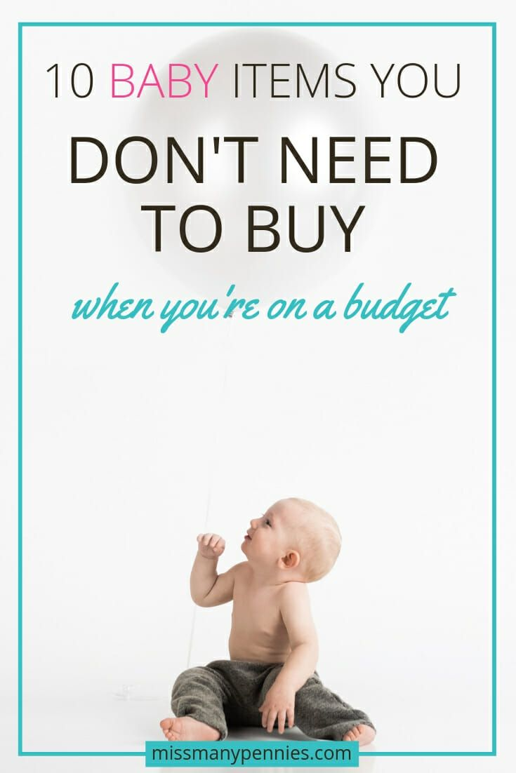 10 Baby Items You Can Easily Do Without When You're On A ...
