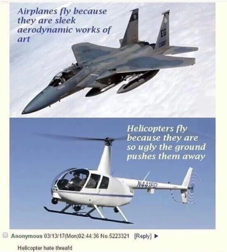 b14a125c3c2ffbbce5886229257e713b helicopter hate thread random pinterest funny things,Funny Meme Manufacturing Airplanes