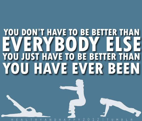 I am better than I was yesterday, but not as good as I will be tomorrow :