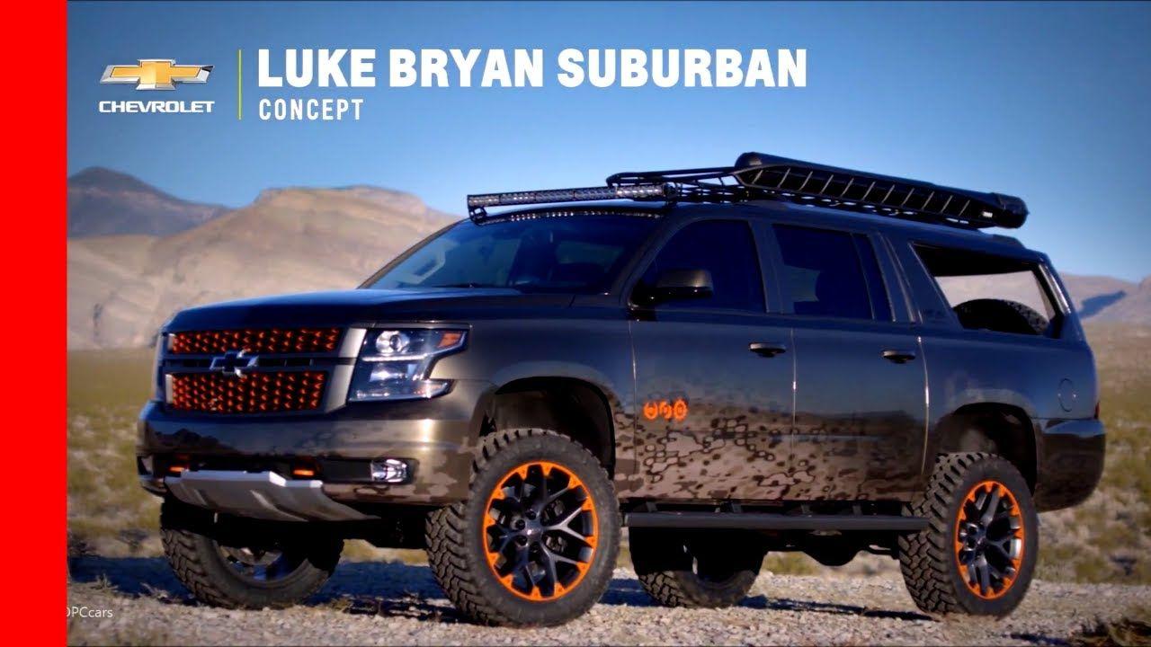 Image result for luke bryan suburban Chevrolet suburban