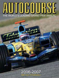 Autocourse 2006 2007 The World S Leading Grand Prix Annual Autocourse The World S Leading Grand Prix Annual By Alan Henry 40 11 Grand Prix Grands Books