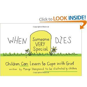 When Someone Very Special Dies Children Can Learn To Cope With Grief Drawing Out Feelings Series Grief Counseling Counseling Kids Child Life Specialist