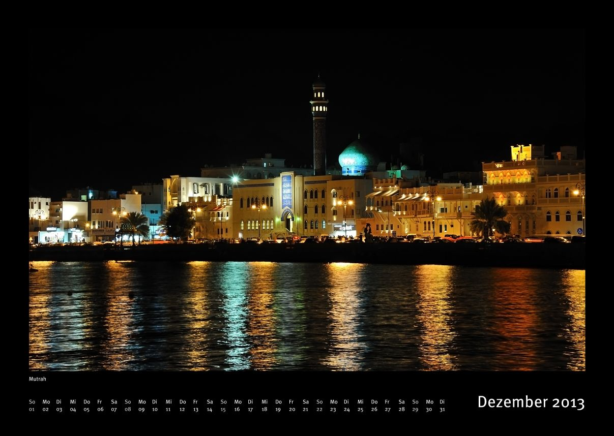 Muttrah Corniche Kalender Sultanat Oman 2013 Credit Jurgen Feuerer View On Fb Https Www Facebook Com Omanpocketguide Oman Oman