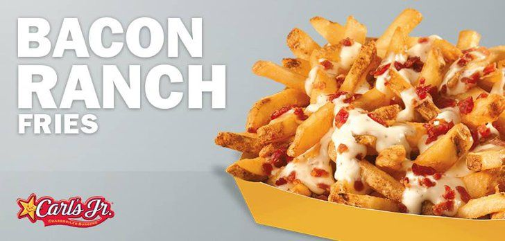 Pin for Later: Got the Munchies? 18 Crazy Fast-Food Items You Need to Try Carl's Jr. Bacon Ranch Fries