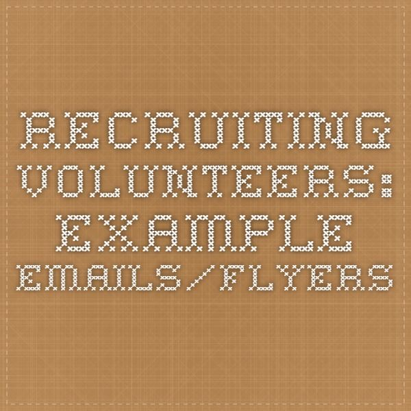 Recruiting Volunteers: Example Emails/Flyers | Military Spouse and ...