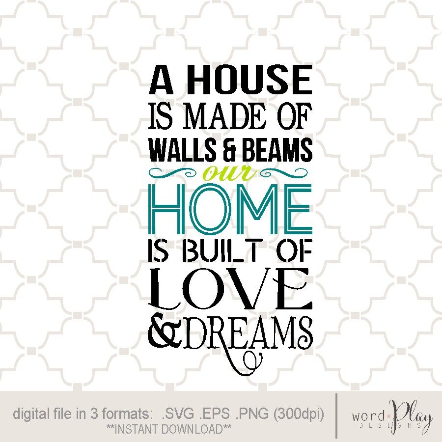 Download SVG Home is made of love and dreams / Home built of love ...