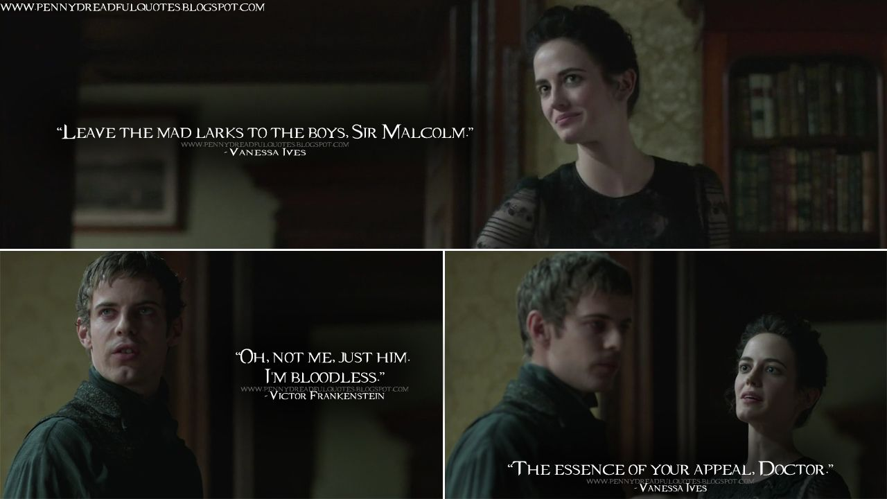 Victor Frankenstein Quotes Vanessaives Leave The Mad Larks To The Boys Sir Malcolm
