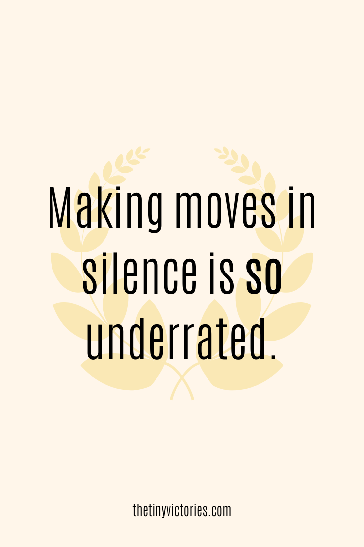 Making Moves In Silence Quotes : making, moves, silence, quotes, Moves, Silence, Quotes,, Focus, Goals,