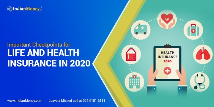 Important Checkpoints For Life And Health Insurance In 2020 In