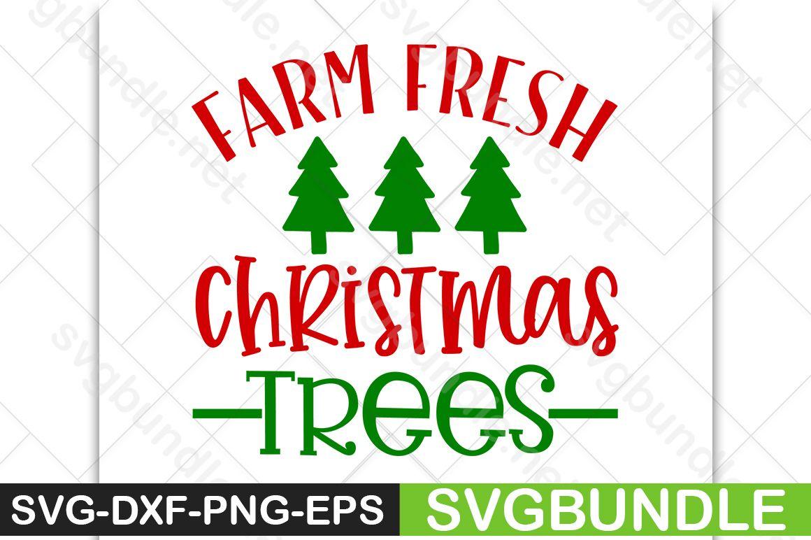 Farm Fresh Christmas Trees (Graphic) by