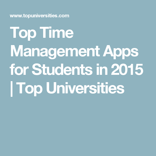 Top Time Management Apps for Students in 2015 Time