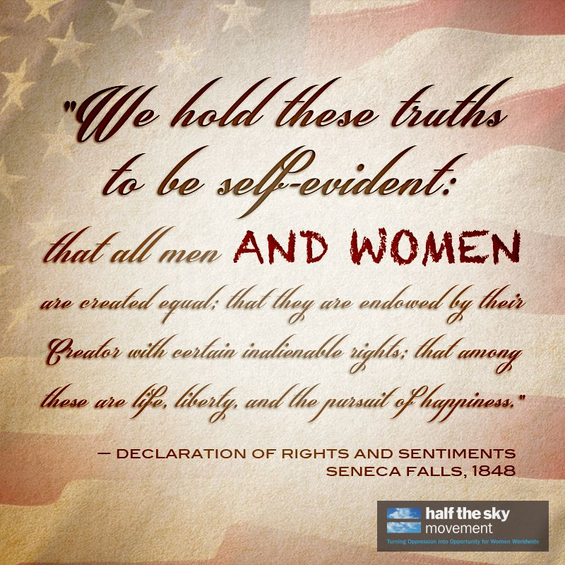 """Quotes On Men And Women: #quote """"We Hold These Truths To Be Self Evident: That All"""