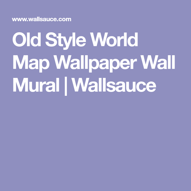 Old style world map wall mural wall murals wallpaper and walls old style world map wallpaper wall mural wallsauce gumiabroncs Images