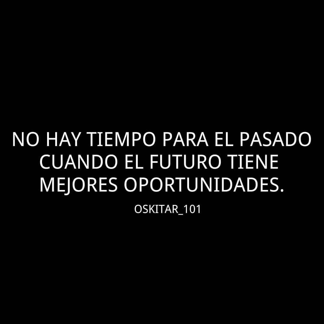Avanza Y Vive El Presente Deja Atrás El Pasado Y Planteate Un Buen Futuro Fitnessguru Fitn Frases Del Futuro Frases Del Pasado Frases