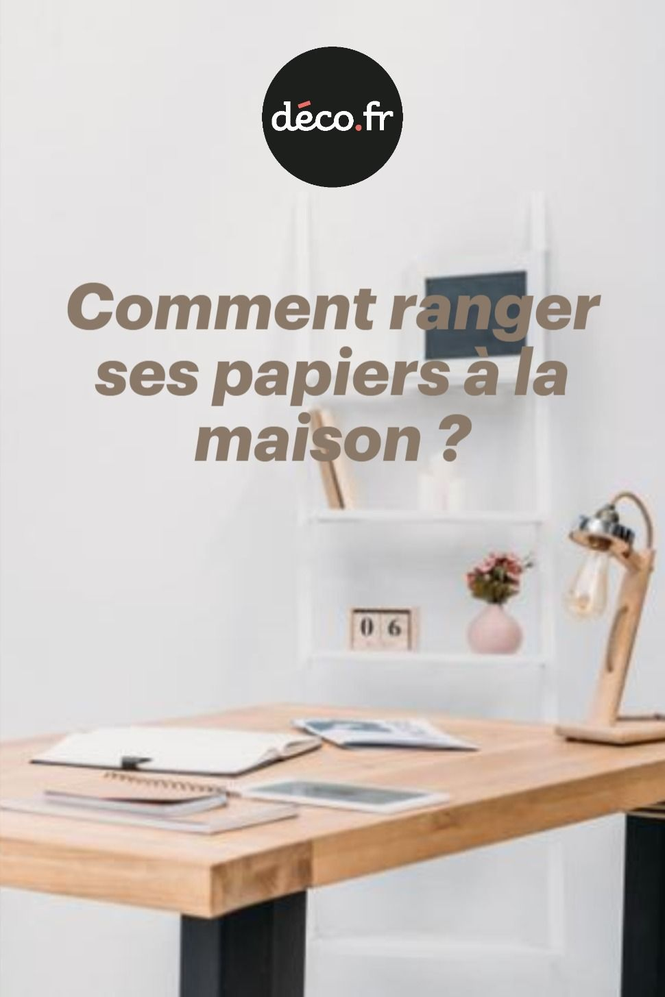 Comment Ranger Ses Papiers A La Maison Comment Ranger Rangement Rangement Papier Administratif