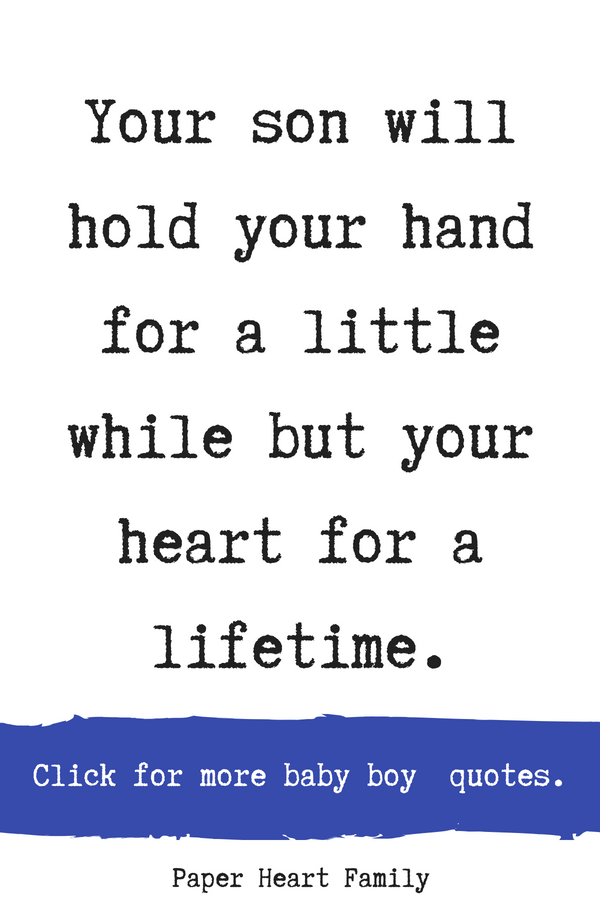 42 Baby Boy Quotes That Boy Moms Will Adore Cute Baby Boy Quotes