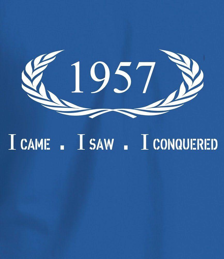 I Came I Saw I Conquered Mens 60th Birthday T Shirt 40th