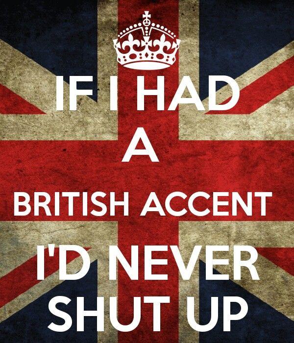 British accents are sexy!