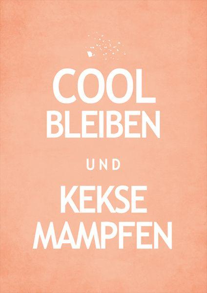 Cool bleiben und Kekse mampfen // Stay cool  eat