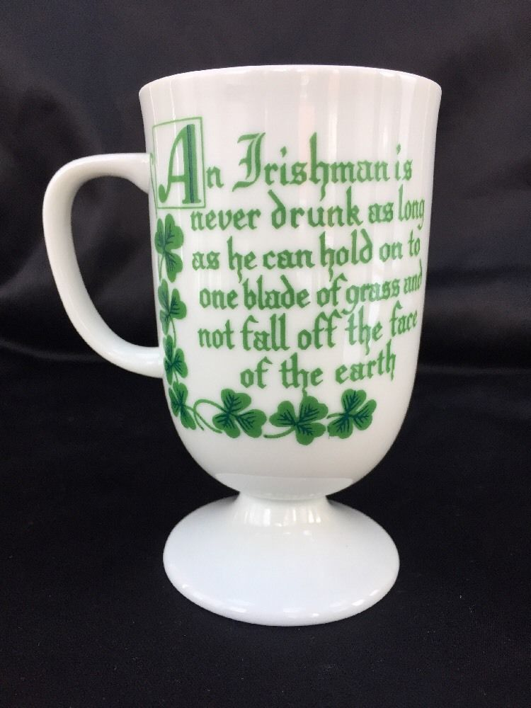 912fa4d8c1f Vintage Irish Coffee Mug with Quote Pedestal Ceramic Cup Irish Quote Clover  | eBay