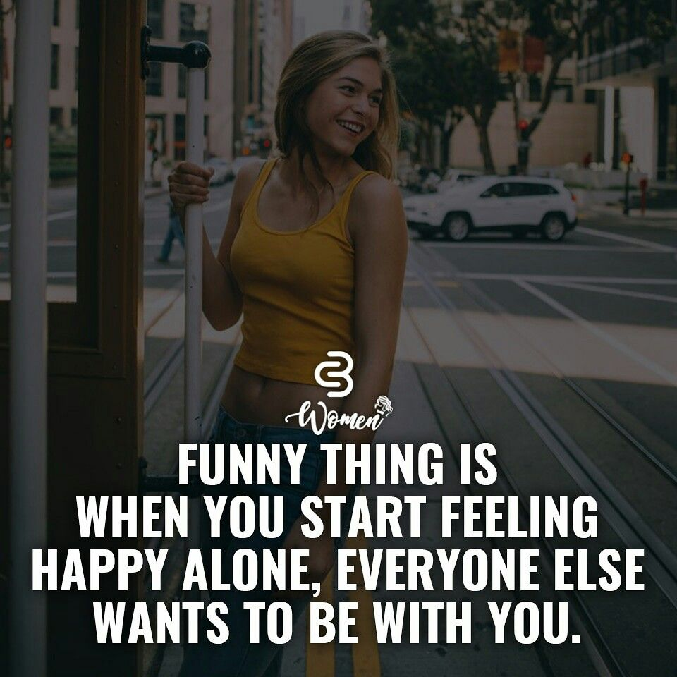 Single Business Woman Quotes Woman Quotes Happy Single Quotes
