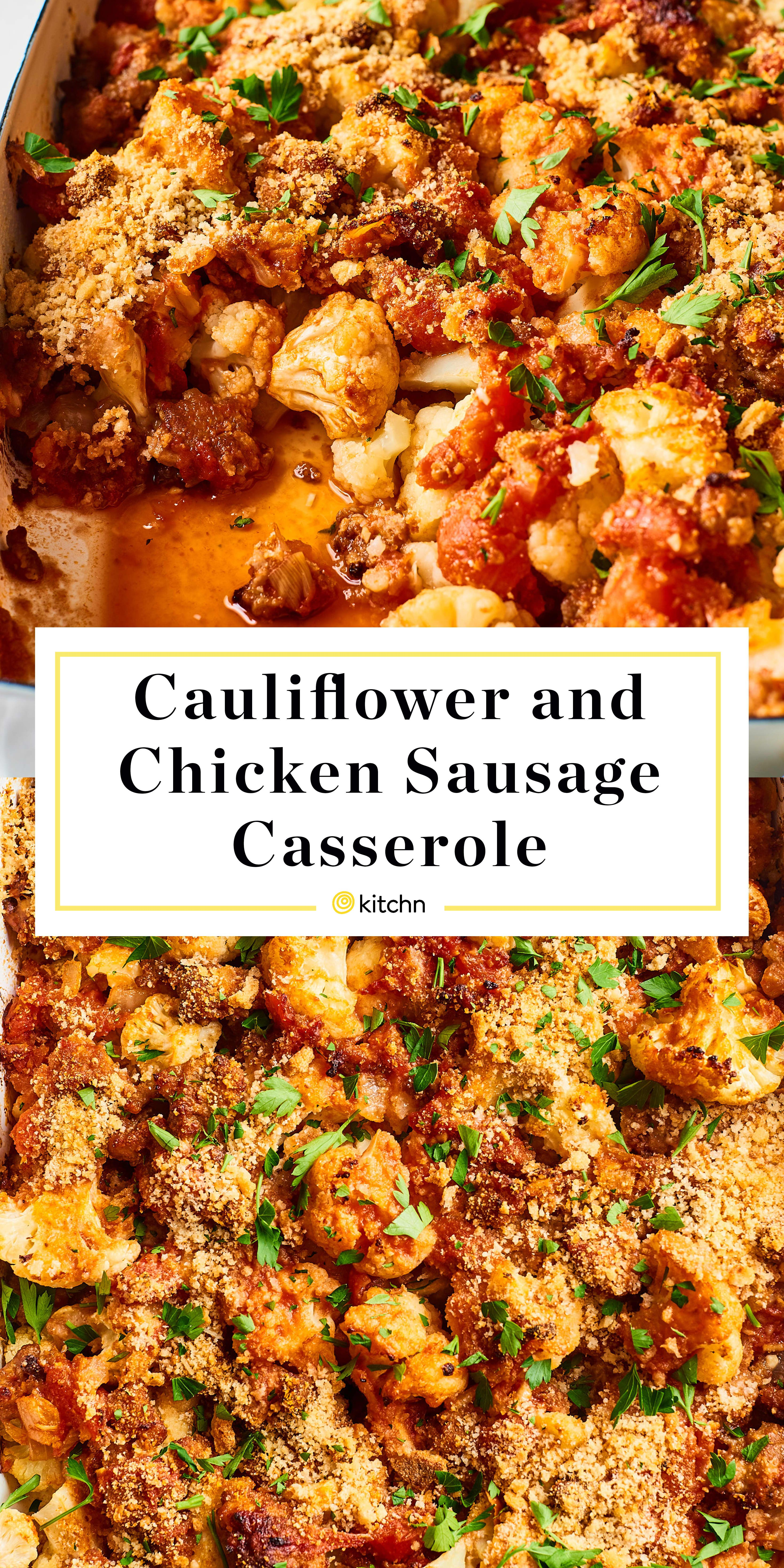 Recipe Cauliflower Chicken Sausage Casserole Recipe Chicken Sausage Recipes Healthy Chicken Sausage Recipes Chicken Sausage
