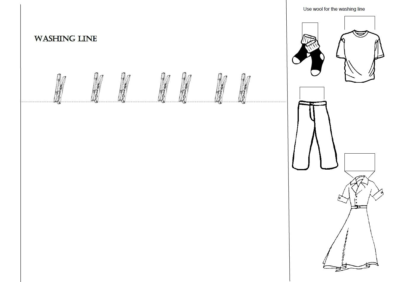Clothing- Washing line theme (use wool for the line)