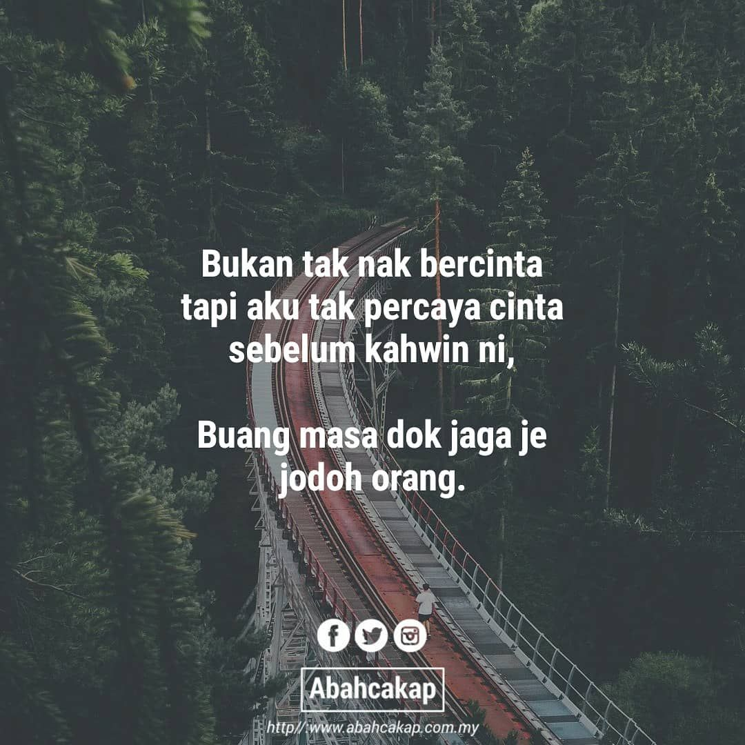 Kan Nak Quotes Lejen Abahcakap Nak Quotes Sentap Rinduex Nak Quotes Meleleh Dialoghati Ig Recommend Page Quotes Instagram Bff