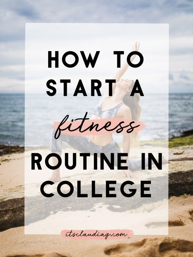 If youre a college student who wants to start a fitness routine in this post youll find the best tips to set a workout plan and get fit in college Having healthy habits i...