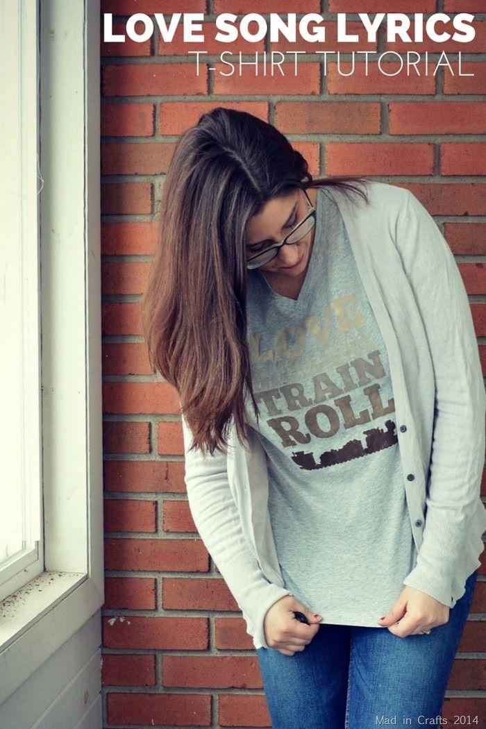 Love Song Lyrics T Shirt T Shirt Tutorial Love Songs Lyrics