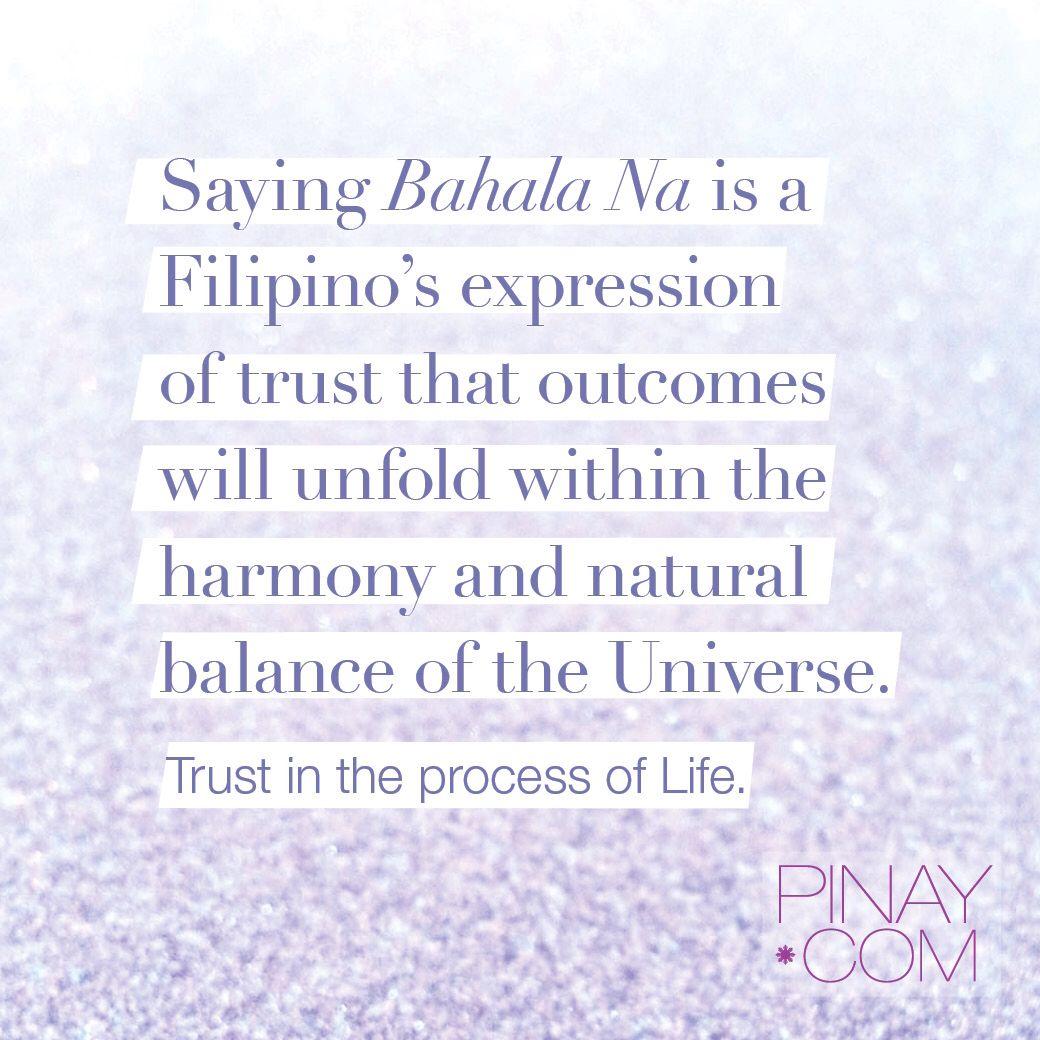 bahala na-trust   Quotes   Filipino tattoos, Filipino quotes