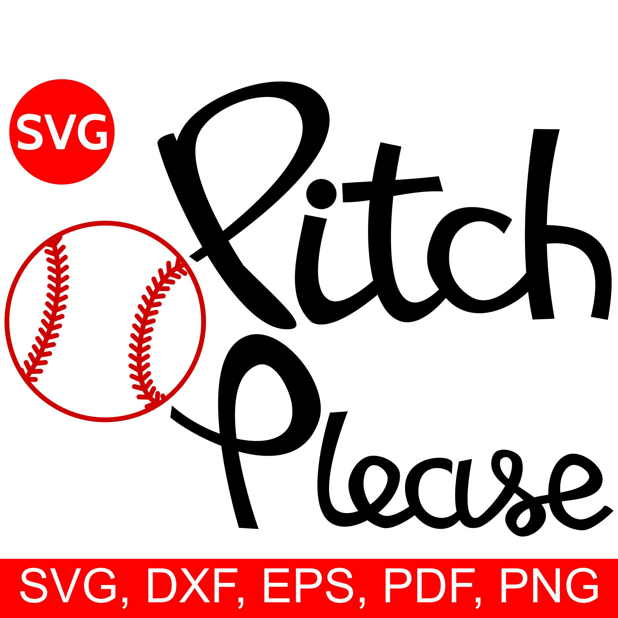 baseball pitch please svg file and printable clipart for cricut and silhouette [ 2000 x 2000 Pixel ]