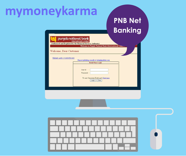 Now Log In To Pnb Netbanking In A Few Steps Here Is What You Need To Do Mymoneykarma Pnbnetbanking Banking Services Banking Financial Services