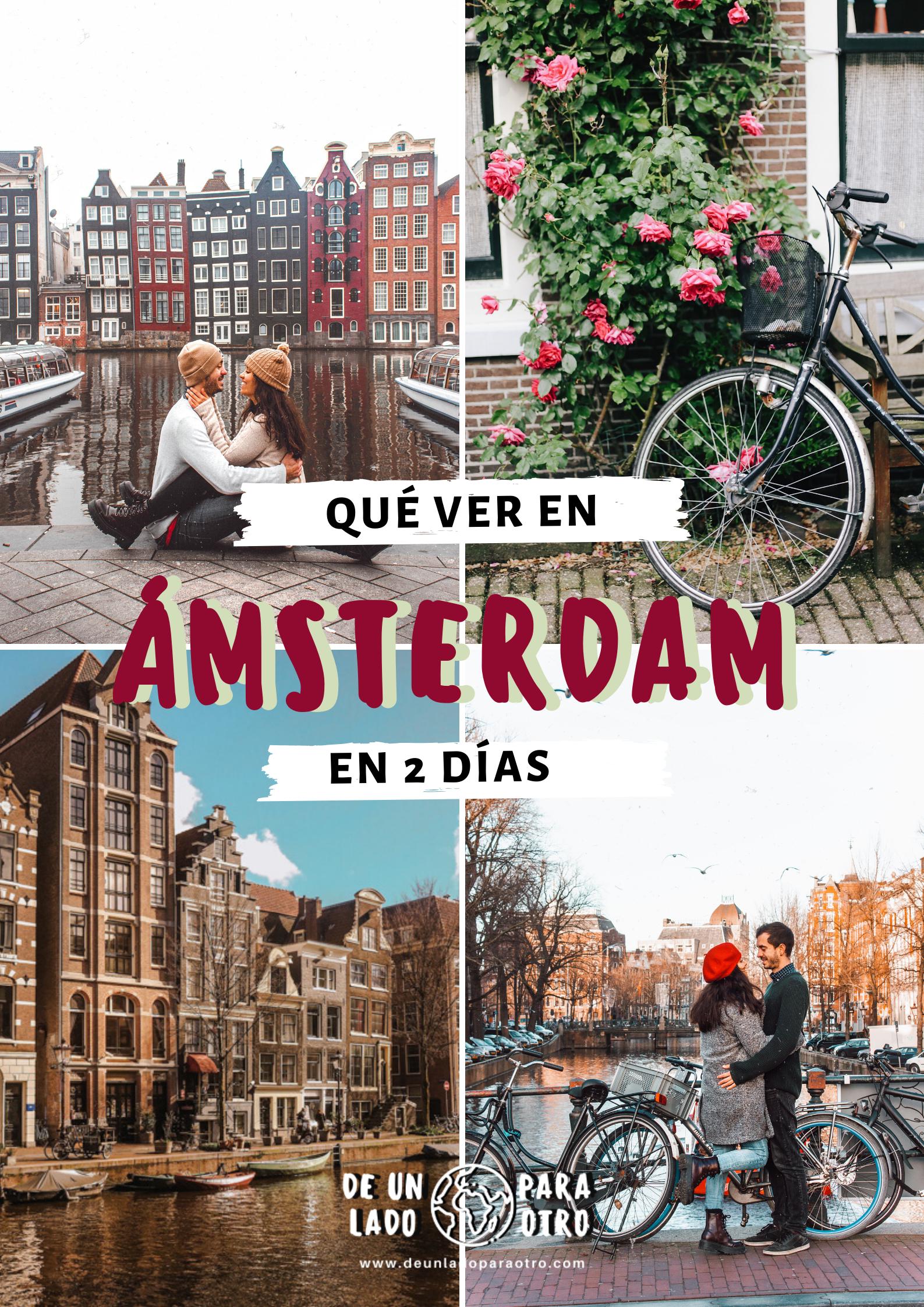 Qué Ver En ámsterdam En 2 Días Itinerario De Viaje En 2020 Amsterdam Que Hacer Amsterdam Viaje A Amsterdam