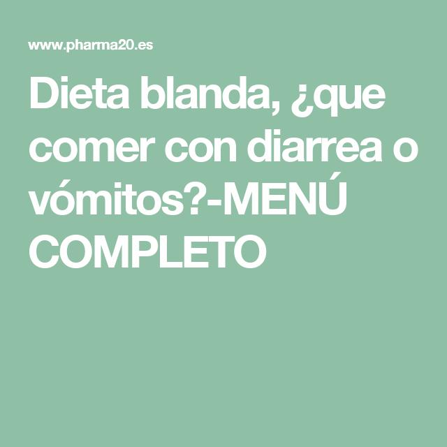 dieta para diarrea y vomitos en adultos